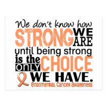 Endometrial Cancer How Strong We Are Postcard