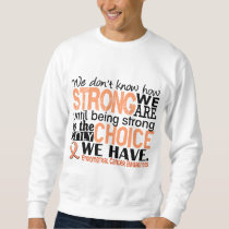 Endometrial Cancer How Strong We Are Sweatshirt
