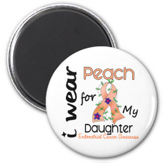 Endometrial Cancer I Wear Peach For My Daughter 43 2 Inch Round Magnet