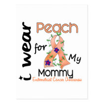 Endometrial Cancer I Wear Peach For My Mommy 43 Postcard