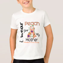 Endometrial Cancer I Wear Peach For My Mother 43 T-Shirt