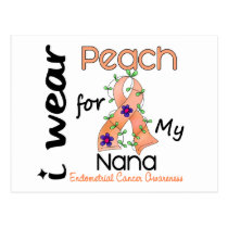 Endometrial Cancer I Wear Peach For My Nana 43 Postcard