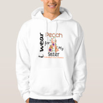 Endometrial Cancer I Wear Peach For My Sister 43 Hoodie