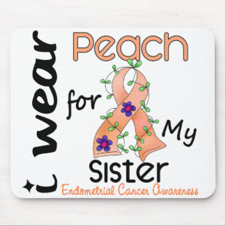 Endometrial Cancer I Wear Peach For My Sister 43 Mouse Pad
