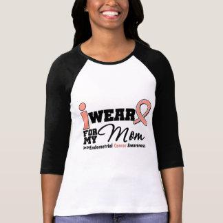 Endometrial Cancer I Wear Peach Ribbon For My Mom T-Shirt