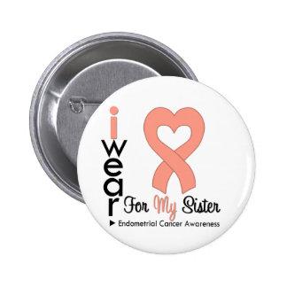 Endometrial Cancer Peach Heart Ribbon SISTER Button