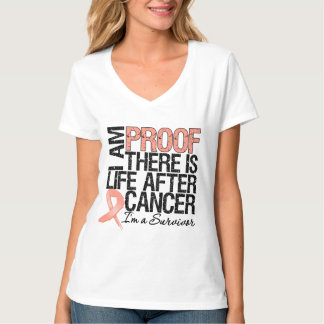 Endometrial Cancer Proof There is Life After Cance T-Shirt