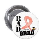 Endometrial Cancer Radiation Therapy RAD Grad Pinback Button