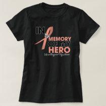 Endometrial Cancer Tribute In Memory of My Hero T-Shirt