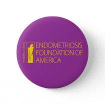 Endometriosis Foundation of America Button