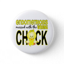 Endometriosis Messed With Wrong Chick Button