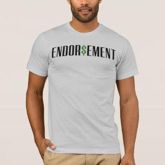 Endor$ement T-Shirt