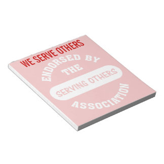 Endorsed by the Serving Others Association Notepad