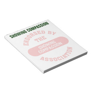 Endorsed by the Showing Compassion Association Notepad