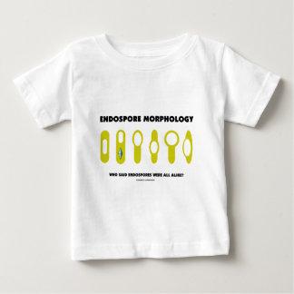 Endospore Morphology Who Said Endospores Were All Baby T-Shirt