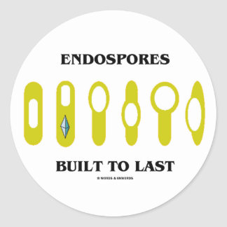 Endospores Built To Last (Bacterial Attitude) Classic Round Sticker