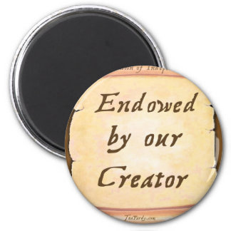 Endowed by our Creator Magnet