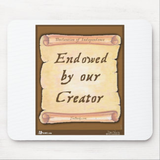Endowed by our Creator Mouse Pad