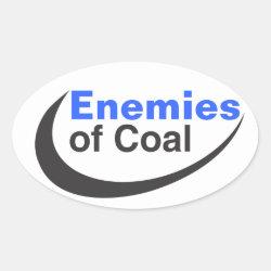 Enemies of Coal Oval Sticker