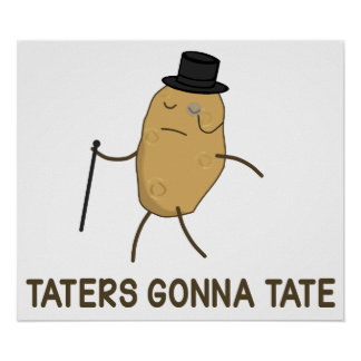 Enemigos que van a odiar y Taters que va a Tate Poster