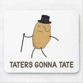 Enemigos que van a odiar y Taters que va a Tate Tapetes De Ratones