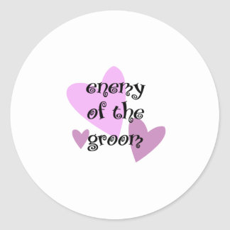 Enemy of the Groom Classic Round Sticker