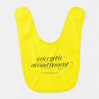 """Energetic Accoutrement"" Baby Bib"