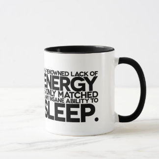 Energy and Sleep - Lazy words to live by. Mug