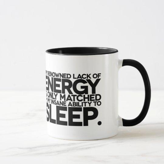Energy and Sleep - Lazy words to live by. Mug