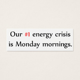 Energy Crisis Mini Business Card