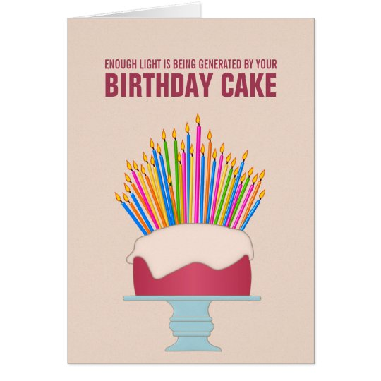 Funny Vine Photo Birthday Cards: Energy Efficient Birthday Cake Birthday Card