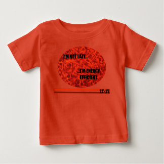 ENERGY EFFICIENT RED BABY T-Shirt