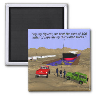 Energy - Oil Pipeline - Accountant - Big Ditch 2 Inch Square Magnet