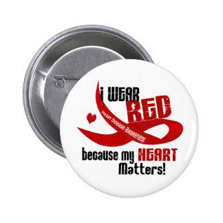 Enfermedad cardíaca llevo el rojo para MÍ 33 Pin Redondo De 2 Pulgadas