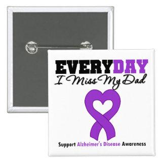 Enfermedad de Alzheimer cada Srta. My Dad del día  Pin Cuadrada 5 Cm