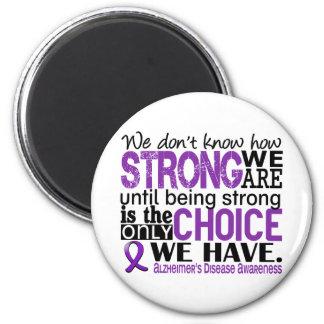 Enfermedad de Alzheimer cómo es fuerte somos Imán Redondo 5 Cm
