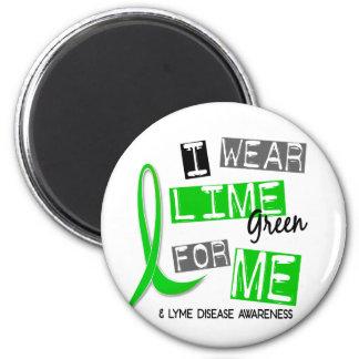 Enfermedad de Lyme llevo la verde lima para mí 37 Imán Redondo 5 Cm