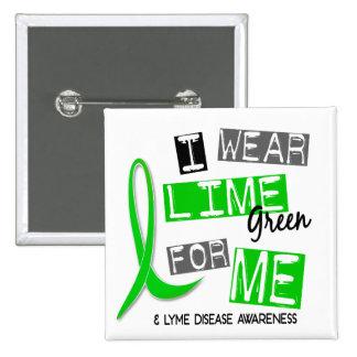 Enfermedad de Lyme llevo la verde lima para mí 37 Pin Cuadrado