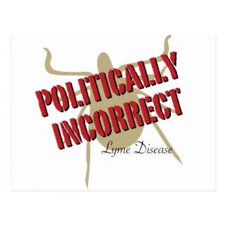 Enfermedad de Lyme - político incorrecta Tarjeta Postal