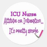 "Enfermera ""actitud o intubación"" de ICU--Hilarante Pegatina Redonda"
