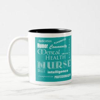 Enfermera-Cualidades de la salud mental/verde azul Taza De Dos Tonos