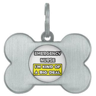 Enfermera de la emergencia. Soy un poco una gran c Placas De Nombre De Mascota