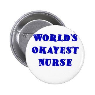 Enfermera de Okayest de los mundos Pin Redondo 5 Cm