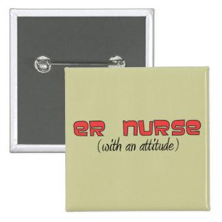 Enfermera del ER (con una actitud) Pin Cuadrado