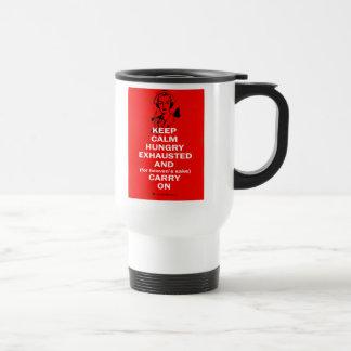 Enfermera - guarde la calma y continúe taza de café
