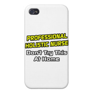 Enfermera holística profesional. Chiste iPhone 4/4S Fundas