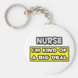 Enfermera. Soy un poco una gran cosa Llavero Personalizado