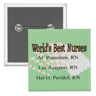 """""""Enfermeras del mejor del mundo"""" --Regalos hilaran Pin Cuadrado"""