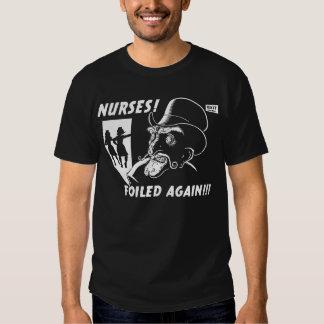 ¡Enfermeras! ¡Frustrado otra vez!!! Remeras