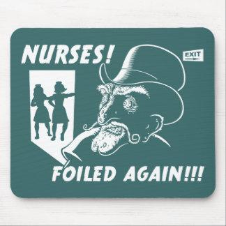 ¡Enfermeras! ¡Frustrado otra vez!!! Tapete De Ratón